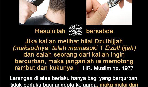 Untuk Siapa Saja Larangan Memotong Kuku dan Rambut Pada Saat Qurban..?