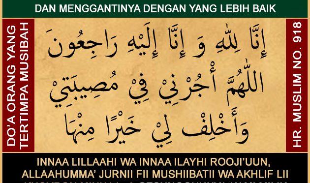Do'a Yang Dibaca Ketika KITA SENDIRI Yang Mengalami Ujian, Cobaan dan Musiibah…