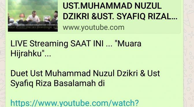 LIVE Streaming… Duet Ustadz Muhammad Nuzul Dzikri dan Ustadz Syafiq Riza Basalamah….