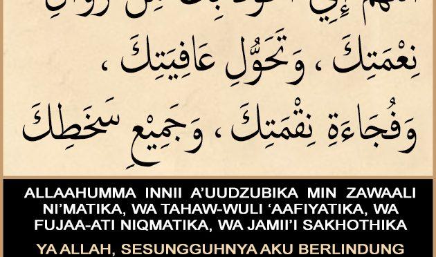 Do'a Memohon Perlindungan Dari Hilangnya Nikmat…
